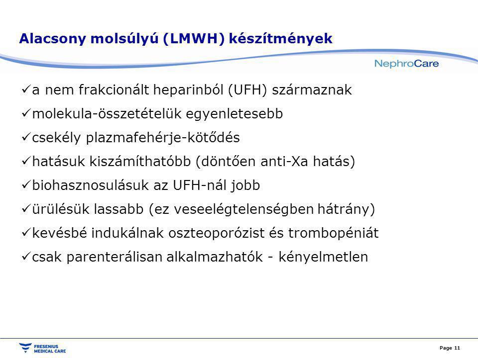 Alacsony molsúlyú (LMWH) készítmények