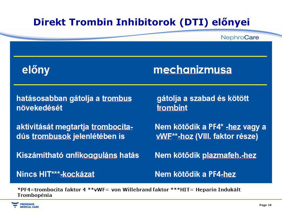 Direkt Trombin Inhibitorok (DTI) előnyei