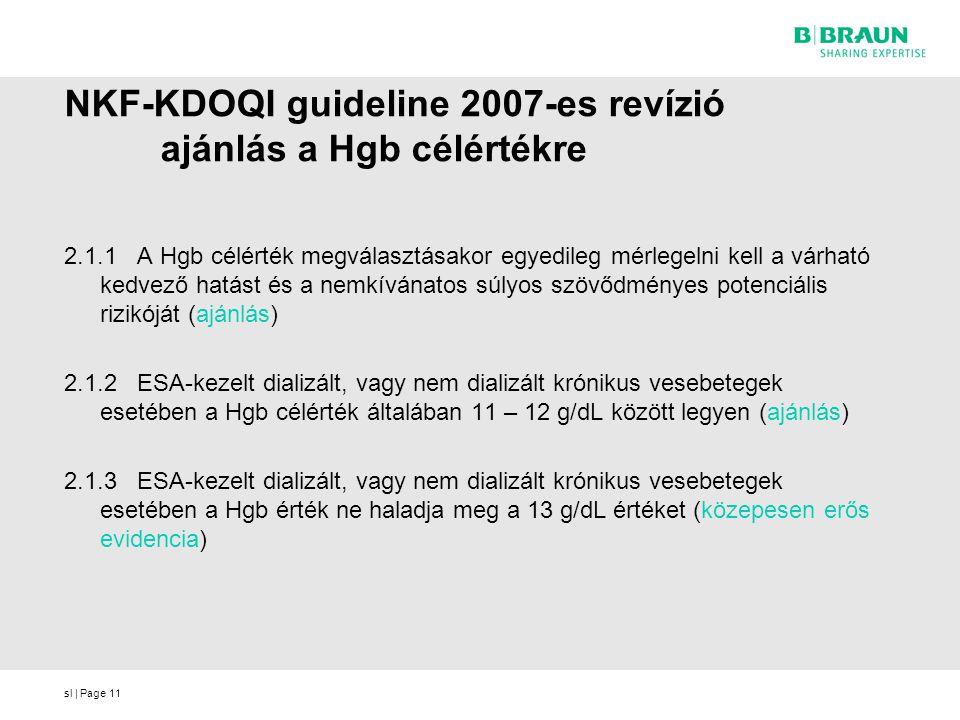 NKF-KDOQI guideline 2007-es revízió ajánlás a Hgb célértékre