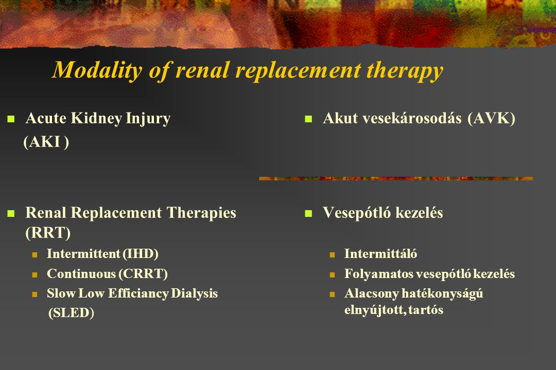 Modality of renal replacement therapy