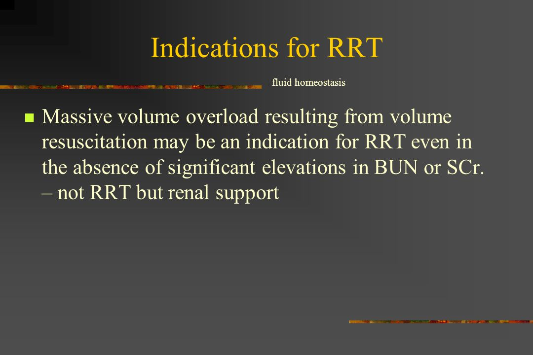 Indications for RRT fluid homeostasis.
