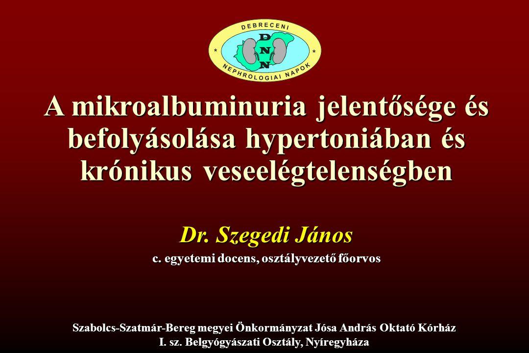 A mikroalbuminuria jelentősége és befolyásolása hypertoniában és