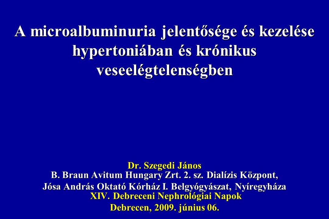 A microalbuminuria jelentősége és kezelése hypertoniában és krónikus veseelégtelenségben