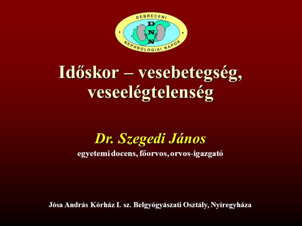 Időskor – vesebetegség, veseelégtelenség