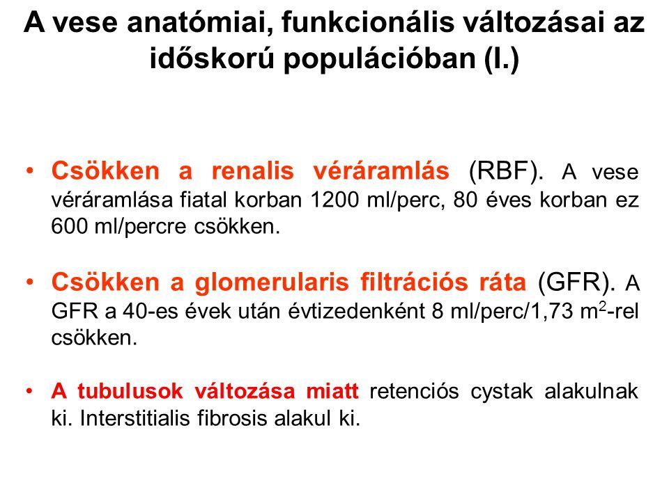 A vese anatómiai, funkcionális változásai az időskorú populációban (I