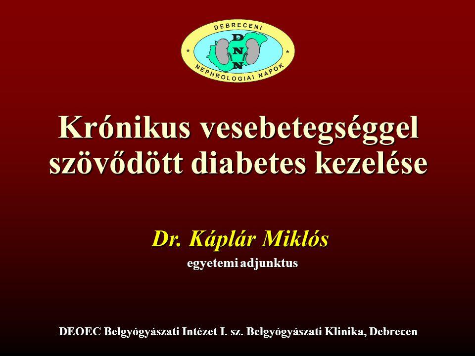 Krónikus vesebetegséggel szövődött diabetes kezelése