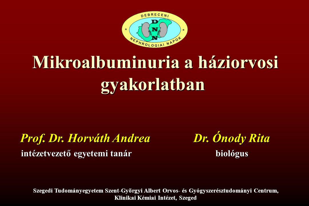 Mikroalbuminuria a háziorvosi Klinikai Kémiai Intézet, Szeged