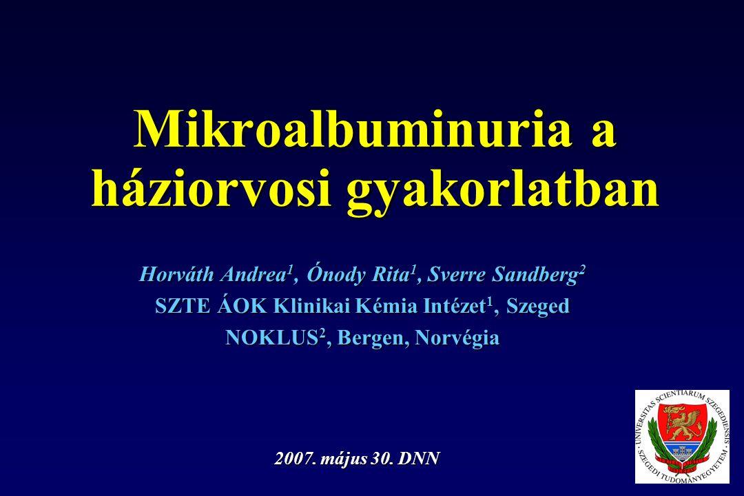 Mikroalbuminuria a háziorvosi gyakorlatban