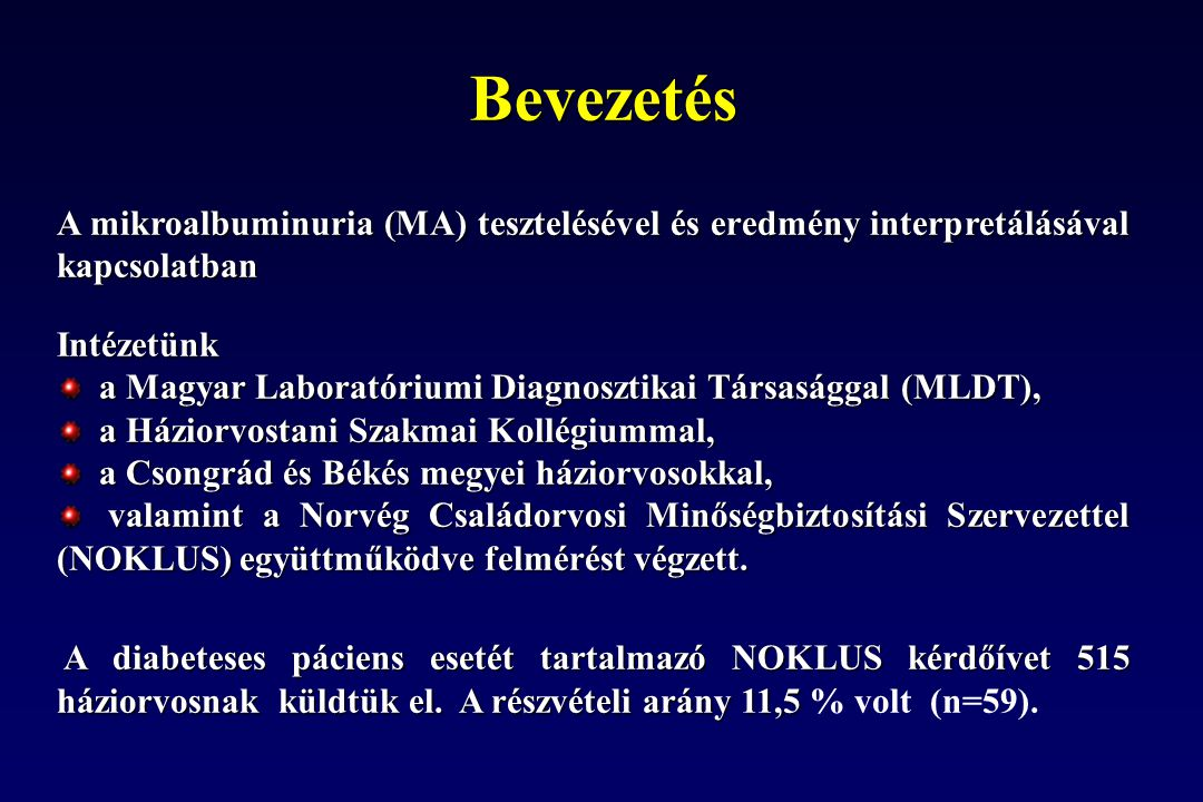 04.04.2017 Bevezetés. A mikroalbuminuria (MA) tesztelésével és eredmény interpretálásával kapcsolatban.