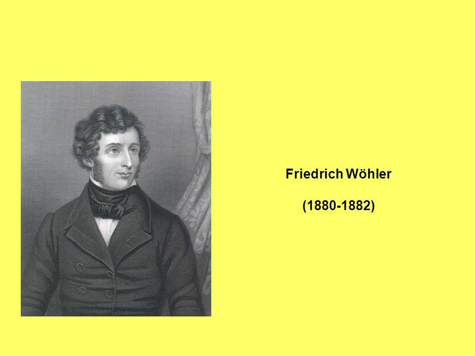 Friedrich Wöhler (1880-1882)