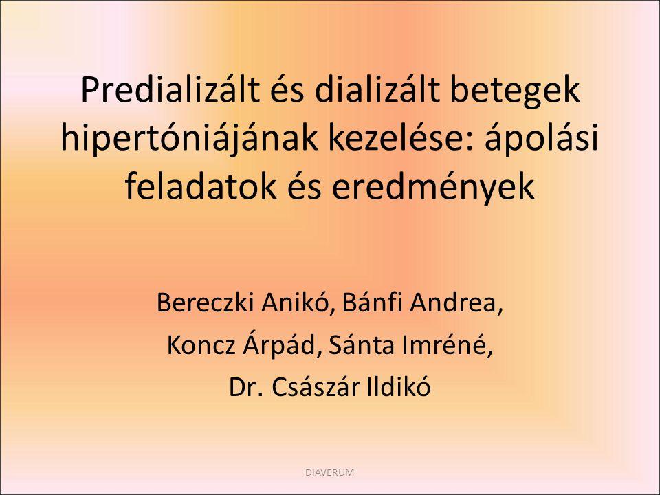 Predializált és dializált betegek hipertóniájának kezelése: ápolási feladatok és eredmények