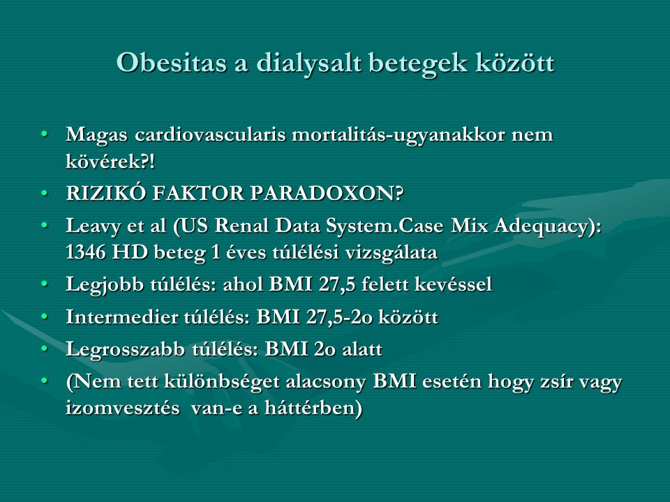 Obesitas a dialysalt betegek között