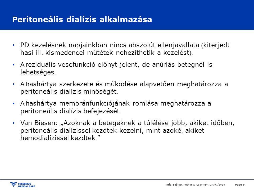 Peritoneális dialízis alkalmazása