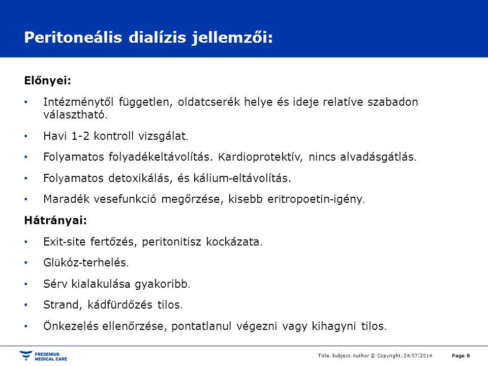 Peritoneális dialízis jellemzői: