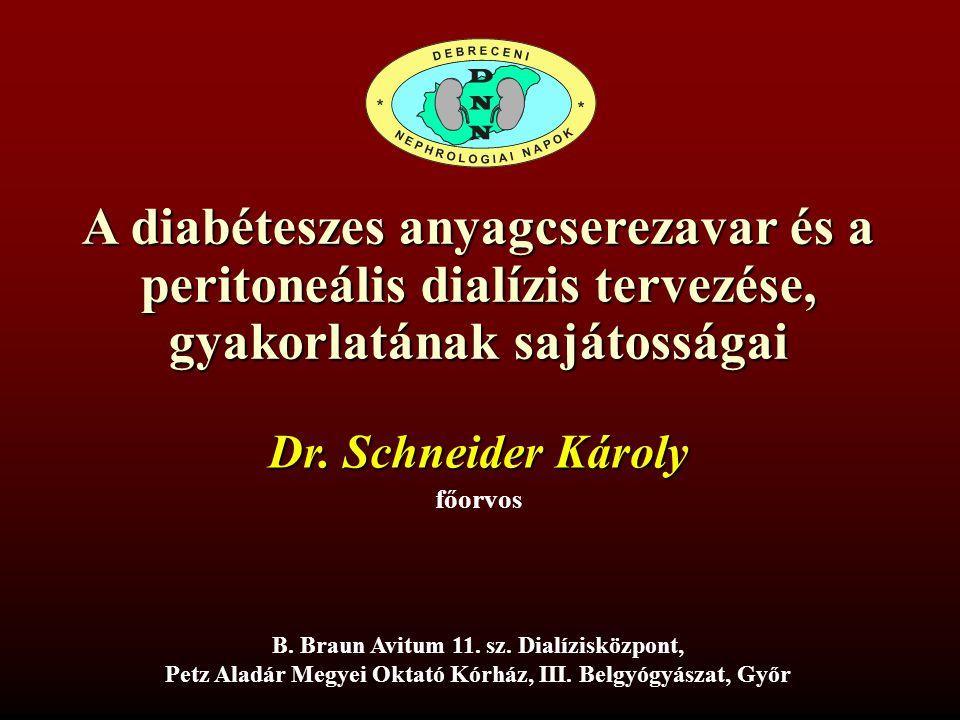 A diabéteszes anyagcserezavar és a peritoneális dialízis tervezése, gyakorlatának sajátosságai