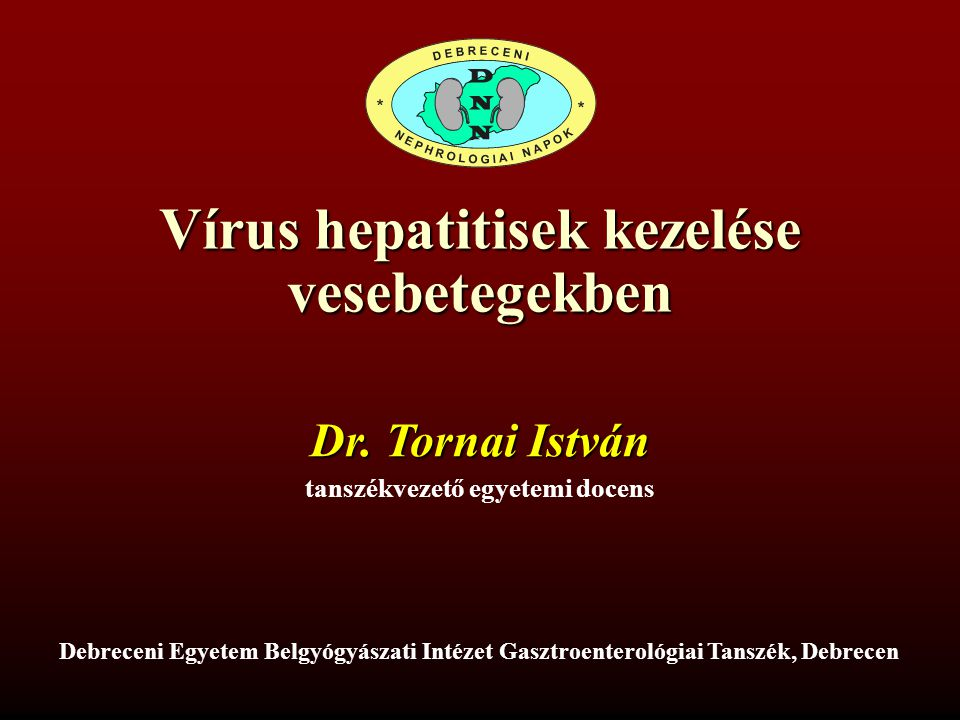 Vírus hepatitisek kezelése vesebetegekben