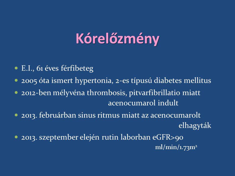 Kórelőzmény E.I., 61 éves férfibeteg