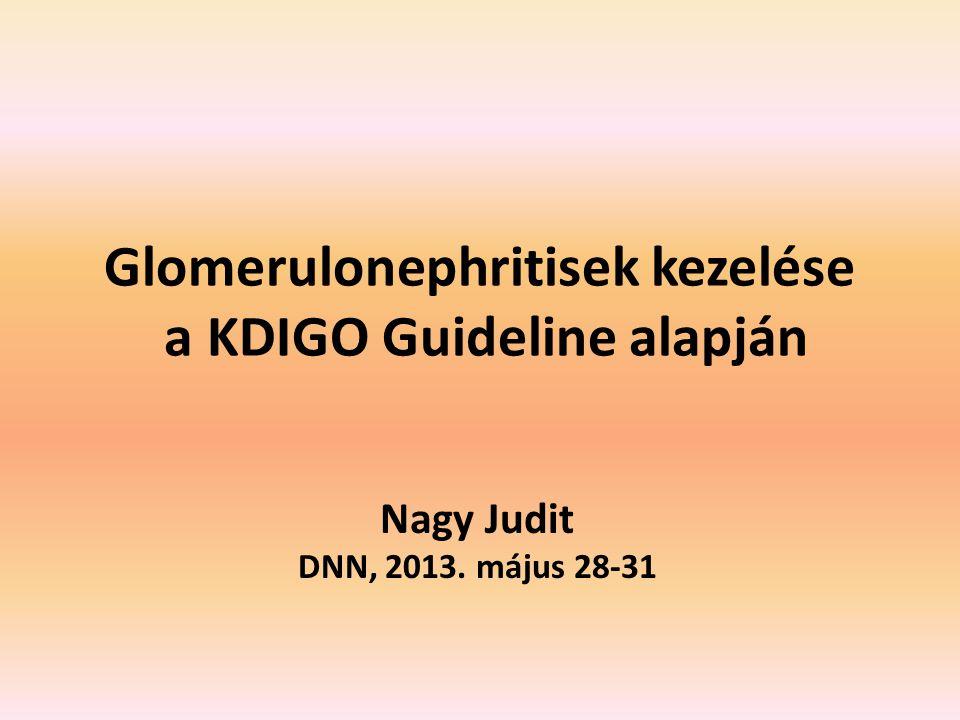 Glomerulonephritisek kezelése a KDIGO Guideline alapján