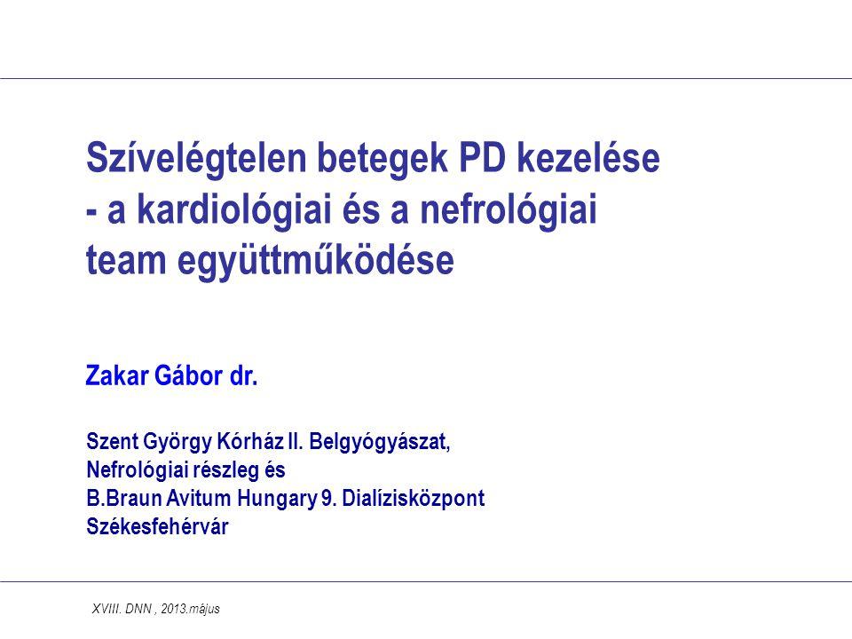 Szívelégtelen betegek PD kezelése - a kardiológiai és a nefrológiai team együttműködése