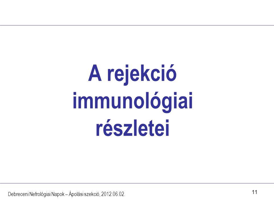 A rejekció immunológiai részletei