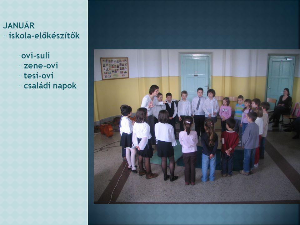 JANUÁR iskola-előkészítők ovi-suli zene-ovi tesi-ovi családi napok