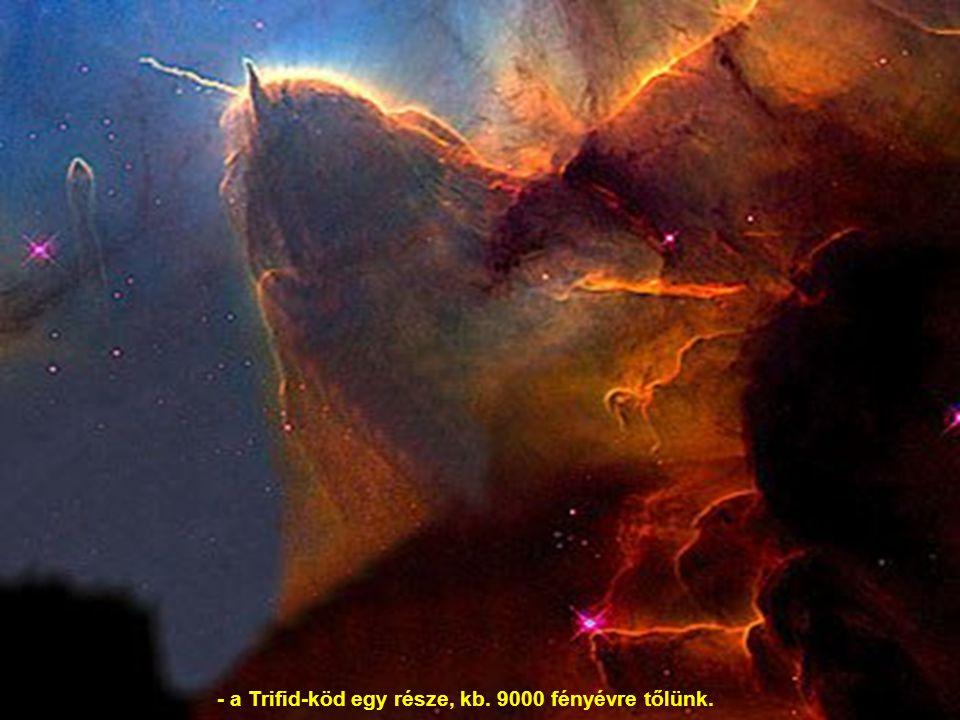 - a Trifid-köd egy része, kb. 9000 fényévre tőlünk.