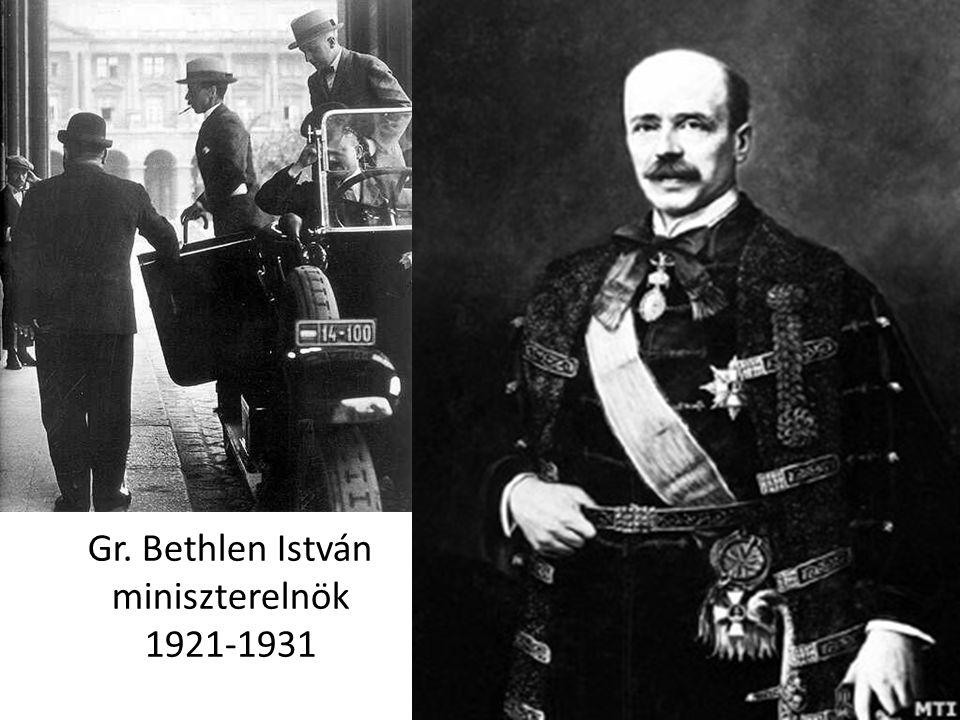 Gr. Bethlen István miniszterelnök 1921-1931