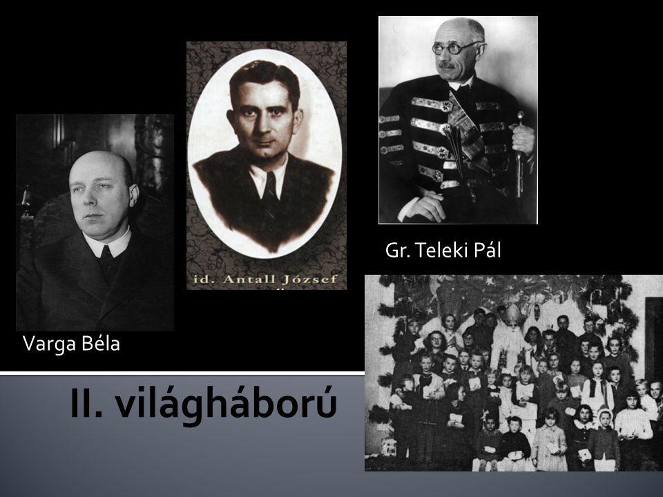 Gr. Teleki Pál Varga Béla II. világháború
