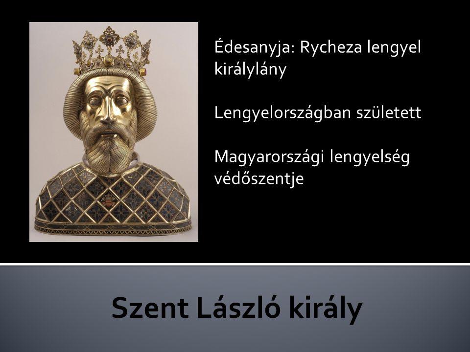 Szent László király Édesanyja: Rycheza lengyel királylány