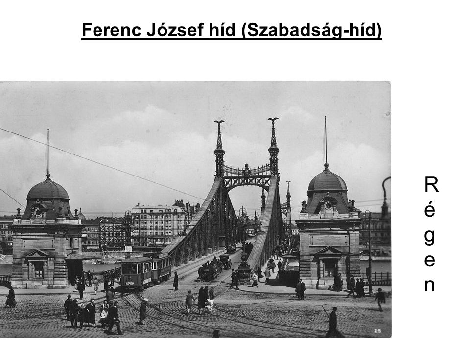 Ferenc József híd (Szabadság-híd)