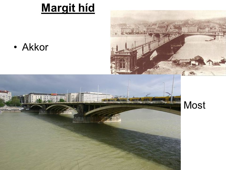 Margit híd Akkor Most