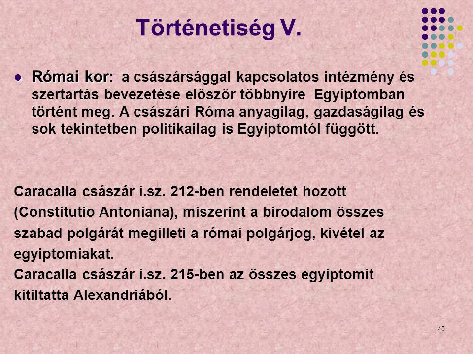 Történetiség V.