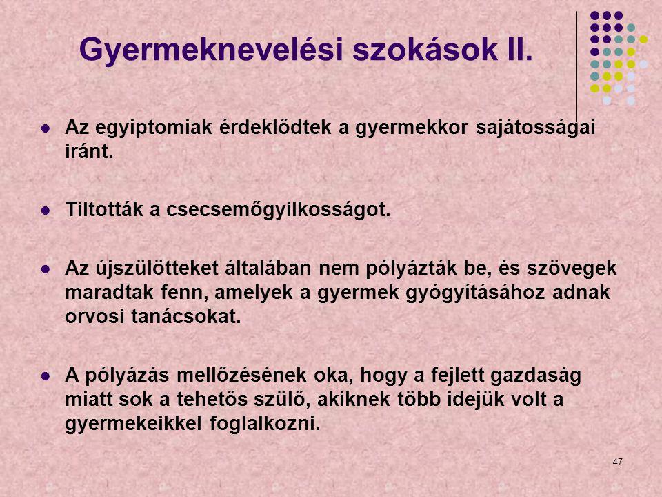 Gyermeknevelési szokások II.