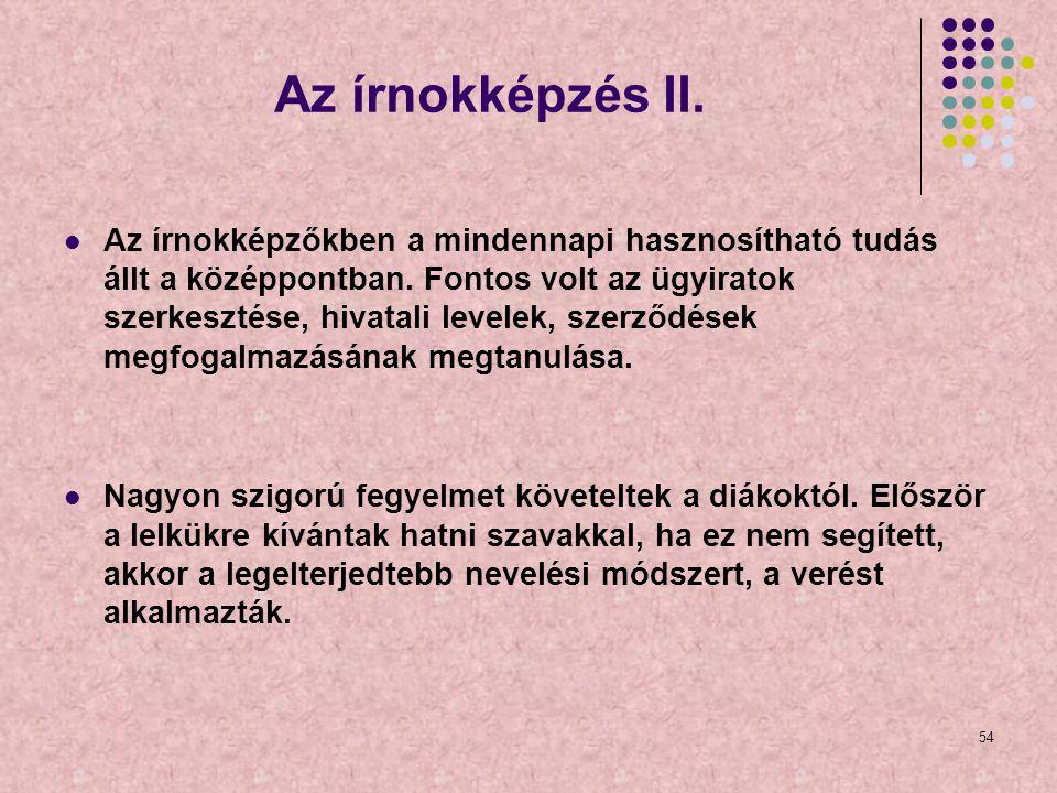 Az írnokképzés II.
