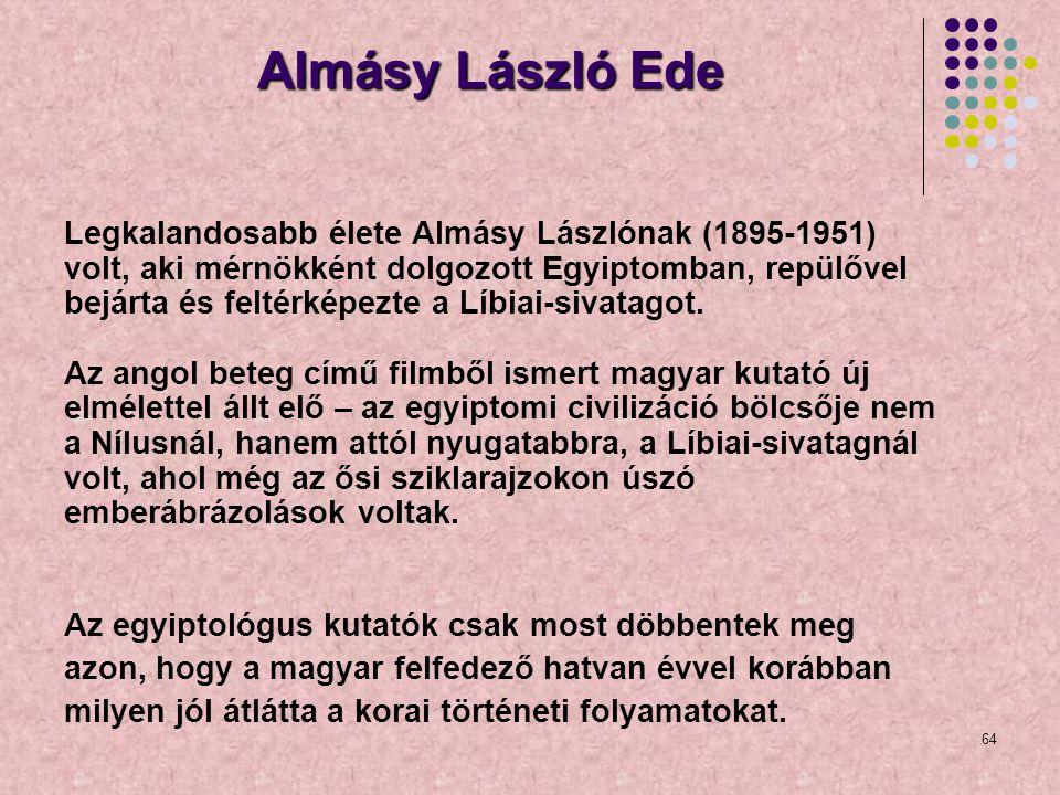 Almásy László Ede Legkalandosabb élete Almásy Lászlónak (1895-1951)