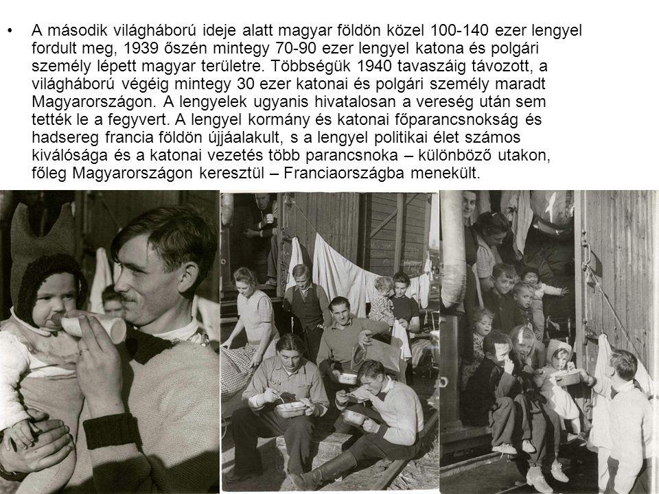 A második világháború ideje alatt magyar földön közel 100-140 ezer lengyel fordult meg, 1939 őszén mintegy 70-90 ezer lengyel katona és polgári személy lépett magyar területre.