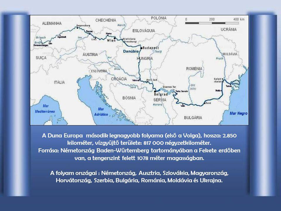 A Duna Europa második legnagyobb folyama (első a Volga), hossza: 2