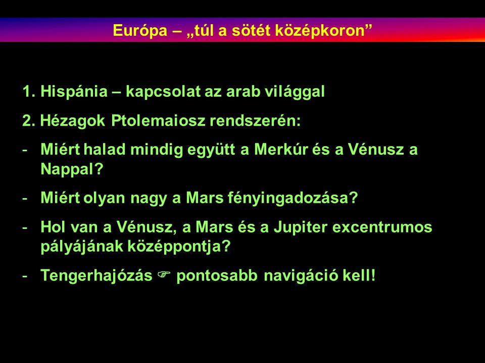 """Európa – """"túl a sötét középkoron"""