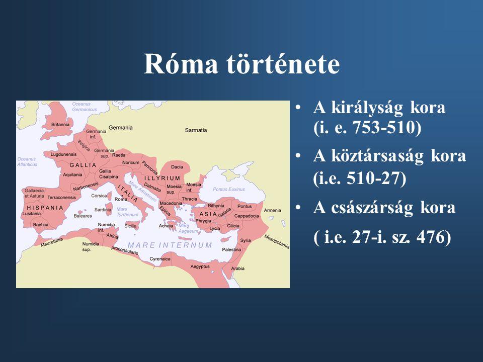 Róma története A királyság kora (i. e. 753-510)