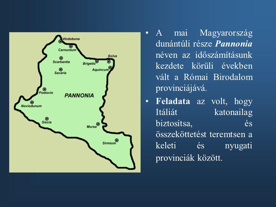 A mai Magyarország dunántúli része Pannonia néven az időszámításunk kezdete körüli években vált a Római Birodalom provinciájává.