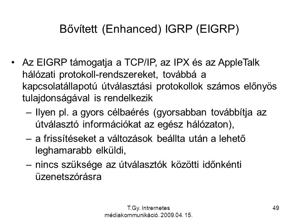 Bővített (Enhanced) IGRP (EIGRP)