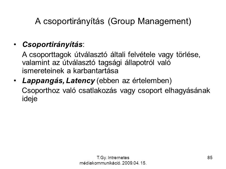 A csoportirányítás (Group Management)