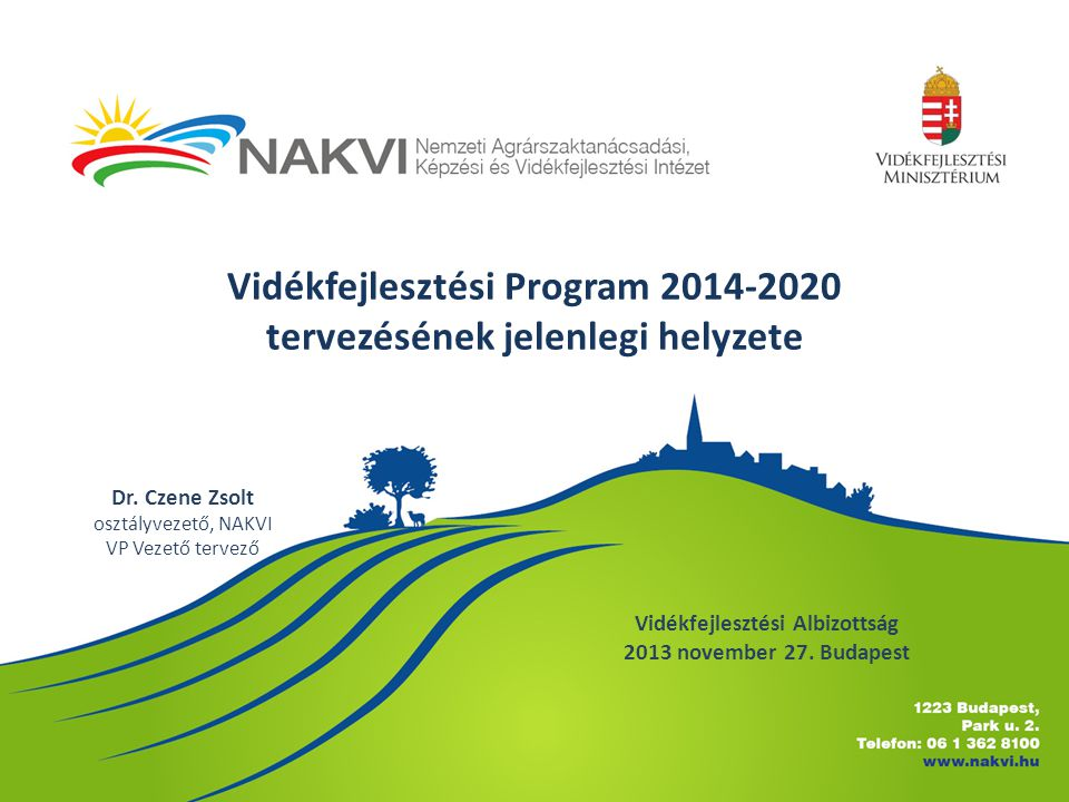 Vidékfejlesztési Program 2014-2020 tervezésének jelenlegi helyzete