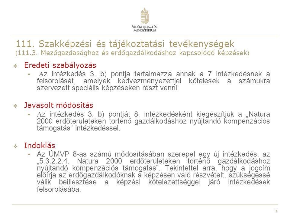 111. Szakképzési és tájékoztatási tevékenységek (111. 3