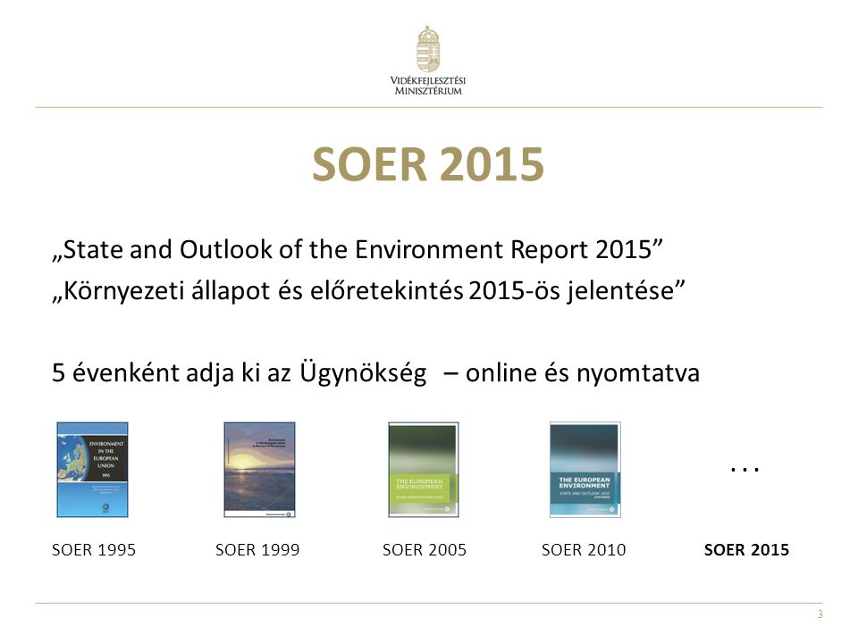 "SOER 2015 ""State and Outlook of the Environment Report 2015"