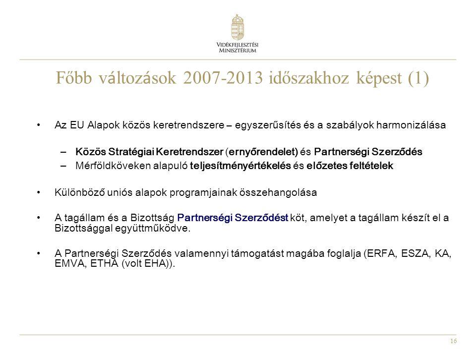 Főbb változások 2007-2013 időszakhoz képest (1)