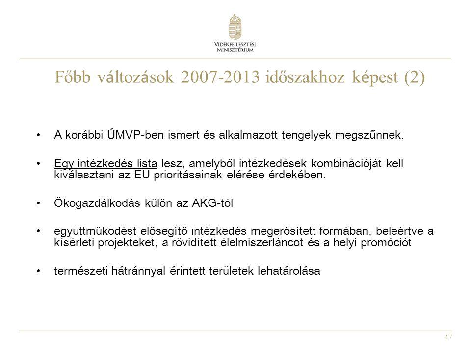 Főbb változások 2007-2013 időszakhoz képest (2)