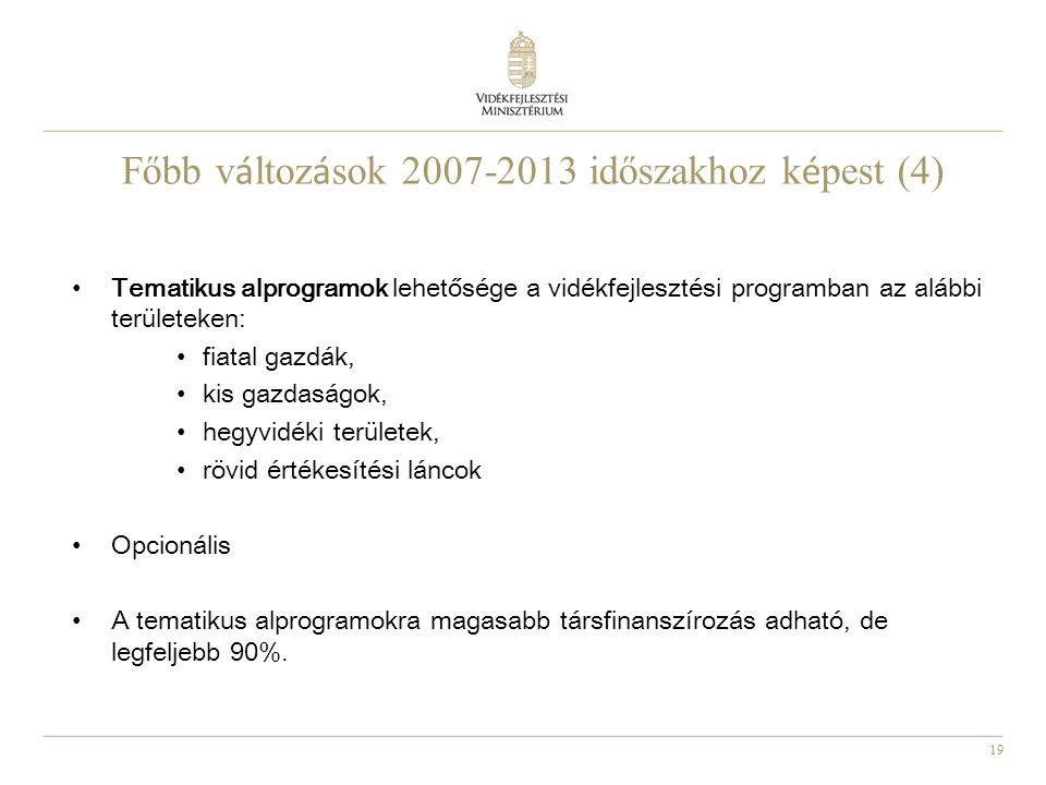 Főbb változások 2007-2013 időszakhoz képest (4)