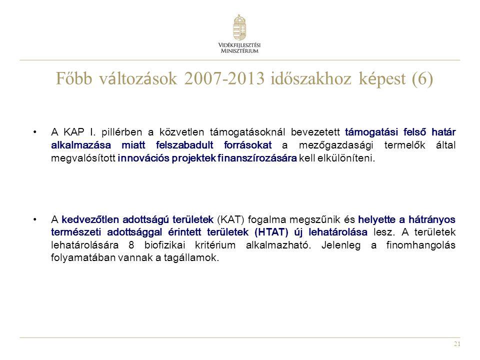 Főbb változások 2007-2013 időszakhoz képest (6)