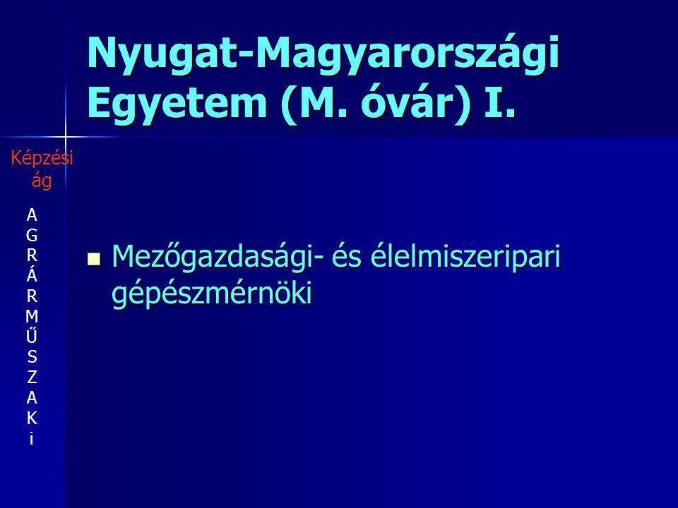 Nyugat-Magyarországi Egyetem (M. óvár) I.
